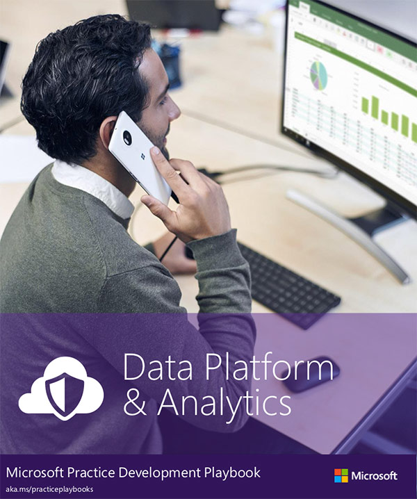 Microsoft Practice Development Playbook: Data Platform & Analytics
