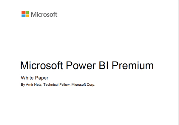Microsoft Power BI Premium White Paper